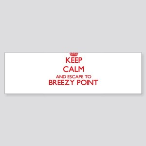 Keep calm and escape to Breezy Poin Bumper Sticker